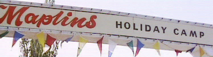 Maplins Holiday Camp sign