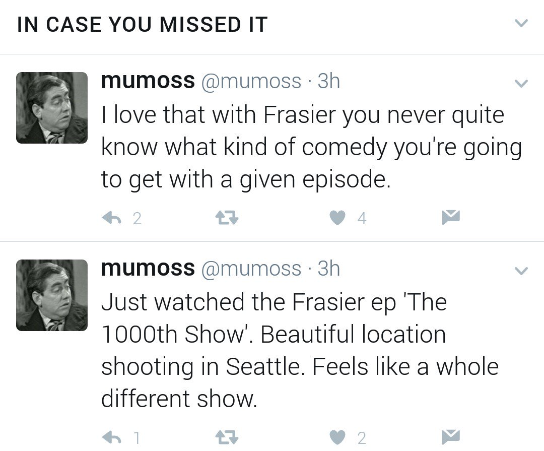 I love that with Frasier you never quite know what kind of comedy you're going to get with a given episode. / Just watched the Frasier ep 'The 1000th Show'. Beautiful location shooting in Seattle. Feels like a whole different show.